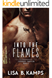 Into The Flames (Firehouse Fourteen Book 4)