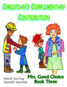 Christian's Complimentary Contribution (Mrs. Good Choice Book 3)
