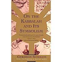 On The Kabbalah & Its Symbolism