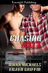 Chasing Matt