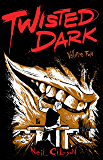 Twisted Dark Volume 2