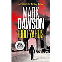 1000 Yards - A John Milton Short Story (John Milton Series Book 0)