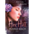 Hex Hall - Dunkle Magie (Hex-Hall-Reihe 2)