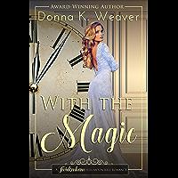 With the Magic (Twickenham Full-Moon Ball Romance Book 2) (English Edition)
