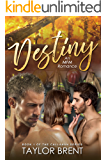 Destiny: An MFM Romance (The Callahan Series Book 1)