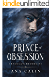 Prince of Obsession (Dracula's Bloodline Book 2)
