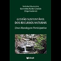 Gestão sustentável dos recursos naturais: uma abordagem participativa
