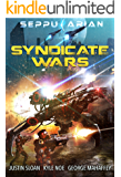 Syndicate Wars: Boxset 1-3 (A Space Opera Fantasy)