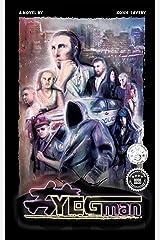 YEGman Kindle Edition