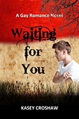 Waiting for You Kindle Edition
