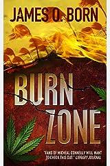 Burn Zone (Alex Duarte Book 2) Kindle Edition