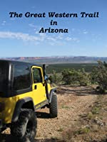The Great Western Trail in Arizona