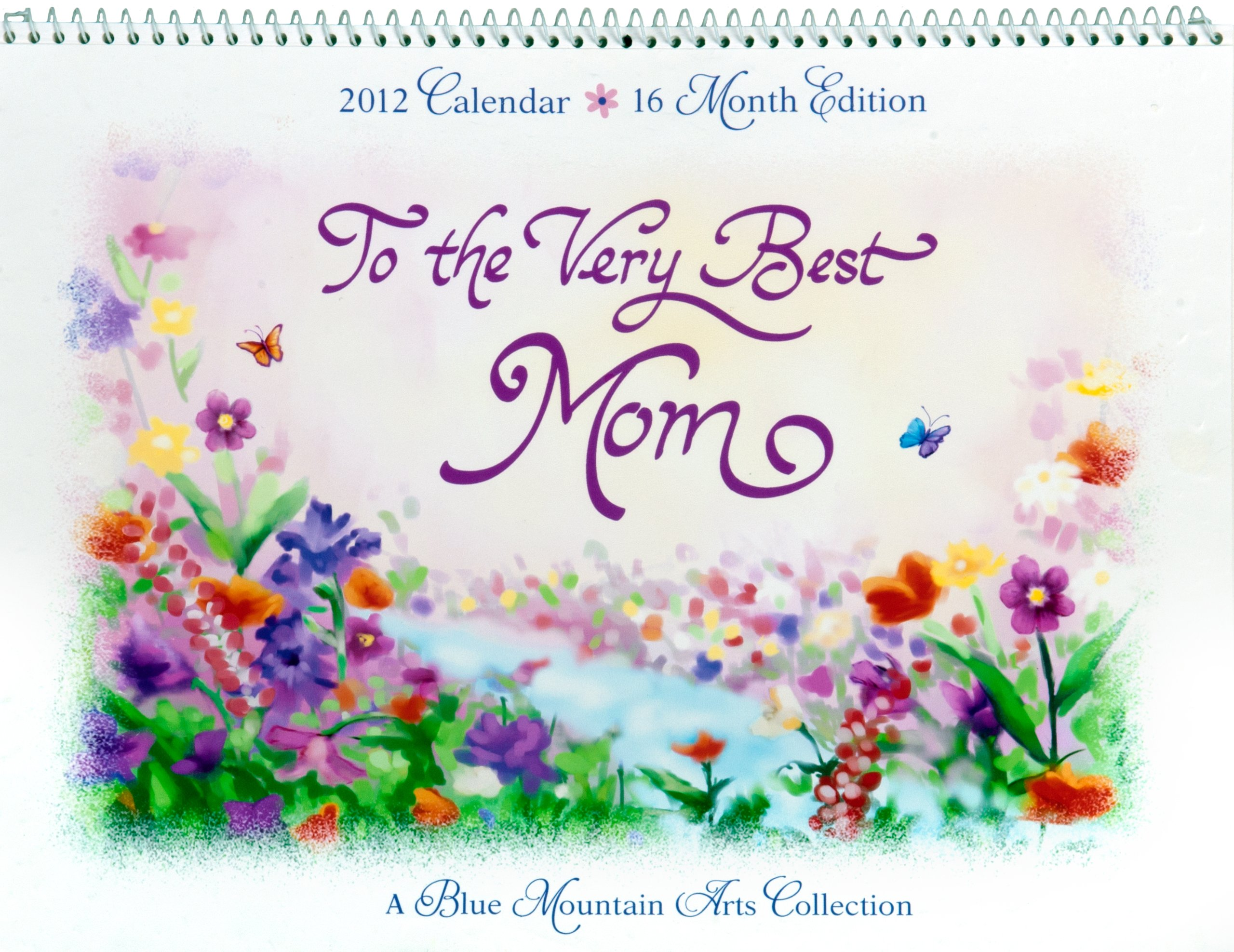 To The Very Best Mom 2012 Calendar Blue Mountain Arts Collection