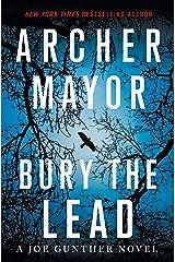 Bury the Lead: A Joe Gunther Novel (Joe Gunther Series Book 29) Kindle Edition