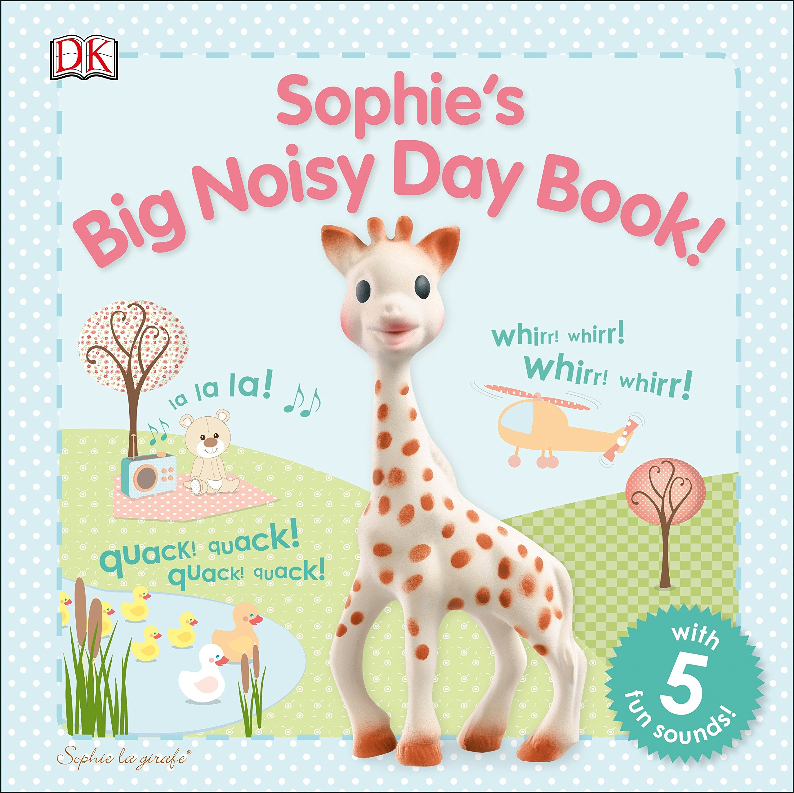 Read Online Sophie la girafe: Sophie's Big Noisy Day Book! pdf epub