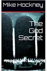 The God Secret (The God Series Book 7) Kindle Edition