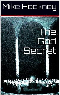 Hyperhumanity the god series book 11 kindle edition by mike the god secret the god series book 7 fandeluxe Gallery