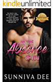 In The Absence of You (The Rock Gods Collection, standalone Book 2)