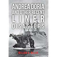 Andrea Doria and Other Recent Liner Disasters