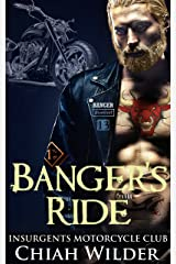 Banger's Ride: Insurgents Motorcycle Club (Insurgents MC Romance Book 5) Kindle Edition