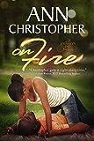 On Fire : A Journey's End Novel