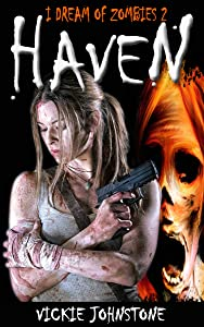 Haven: (I Dream of Zombies, 2)