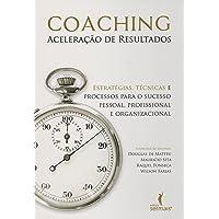 Coaching. Aceleração de Resultados
