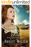 Mail Order Bride : The Gunslinging Bride (Brides of the Western Reach) (A Western Romance Book)