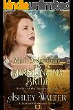 Mail Order Bride : The Gunslinging Bride (Brides of the Western Reach) (A Western Romance Book)