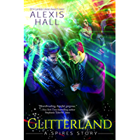 Glitterland (Spires Book 1) (English Edition)