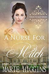 A Nurse for Mitch (Nursing the Heart Book 2) Kindle Edition