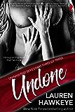 Undone (Uninhibited! Book 3)