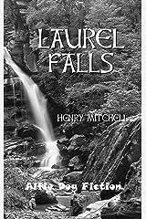 Laurel Falls (The Benjamin Drum Trilogy Book 3) Kindle Edition