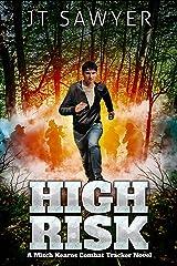 High-Risk: A Mitch Kearns Combat Tracker Novel, Book 8 Kindle Edition
