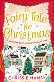 A Fairy Tale for Christmas: a funny, feel-good, glorious Christmas romp (English Edition)