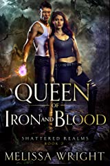 Queen of Iron and Blood (Shattered Realms Book 2) Kindle Edition