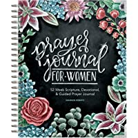 Image for Prayer Journal for Women: 52 Week Scripture, Devotional, & Guided Prayer Journal