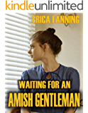 Waiting For An Amish Gentleman