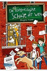 Die unlangweiligste Schule der Welt 4: Zeugnis-Alarm! (German Edition) Kindle Edition