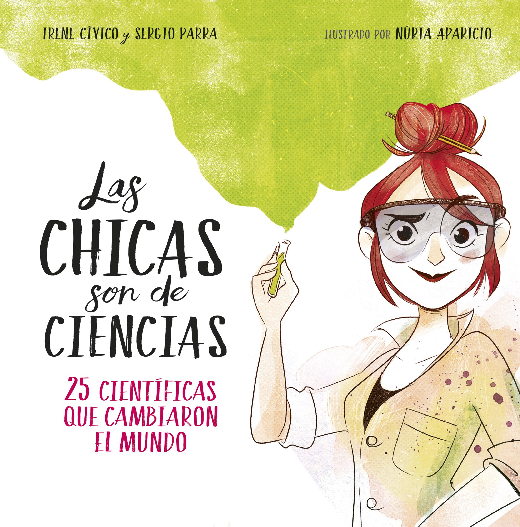 Resultado de imagen de Las chicas son de ciencias, Irene Cívico, Sergio Parra