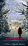 The Snowy Road to Pemberley: A Pride and Prejudice Variation