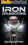 Iron Dragoons (Terran Armor Corps Book 1)