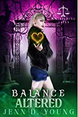 Balance Altered: Unyielding Fates Series Book Two (Unyielding Fates Trilogy 3) Kindle Edition