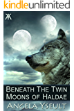 Beneath the Twin Moons of Haldae