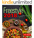 Freestyle 2018: The Ultimate Weight Loss Program for a New You (500+ Easy Recipes Included)