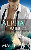 Eligible Billionaire: Alpha Mated #1 (Alpha Billionaire Werewolf Shifter Romance)