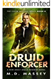 Druid Enforcer: A New Adult Urban Fantasy Novel (The Colin McCool Paranormal Suspense Series Book 6) (English Edition)