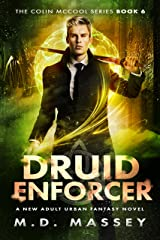 Druid Enforcer: A New Adult Urban Fantasy Novel (The Colin McCool Paranormal Suspense Series Book 6) Kindle Edition
