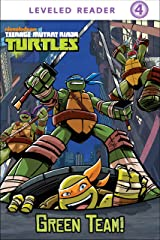 Green Team! (Teenage Mutant Ninja Turtles) Kindle Edition