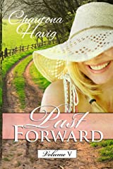 Past Forward Volume 5 Kindle Edition